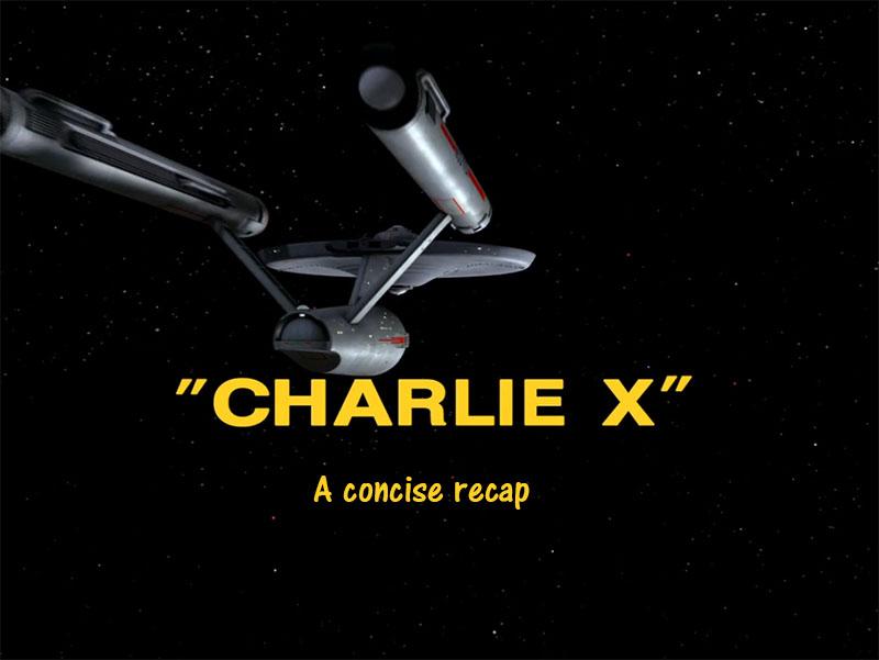 charlie-x-01